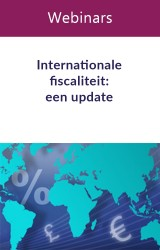 Webinars: Internationale fiscaliteit: een update